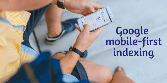 What Is the Google Mobile-first Indexing Update? What You Need to Know.