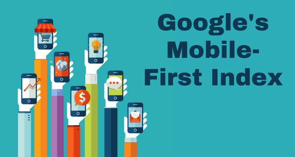 Google's Mobile First Index: Everything You Need to Know