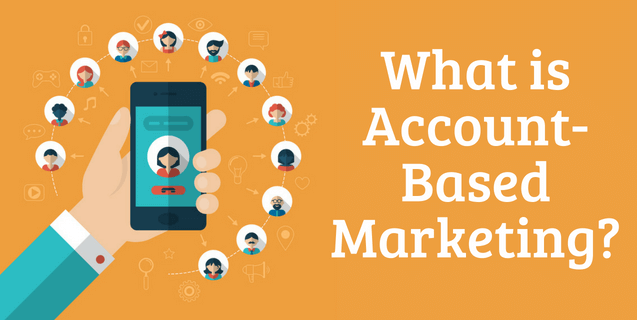 What is Account-Based Marketing?