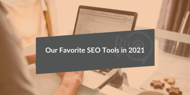 Our Favorite SEO Tools