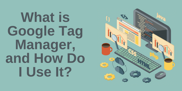what is google tag manager 3 1